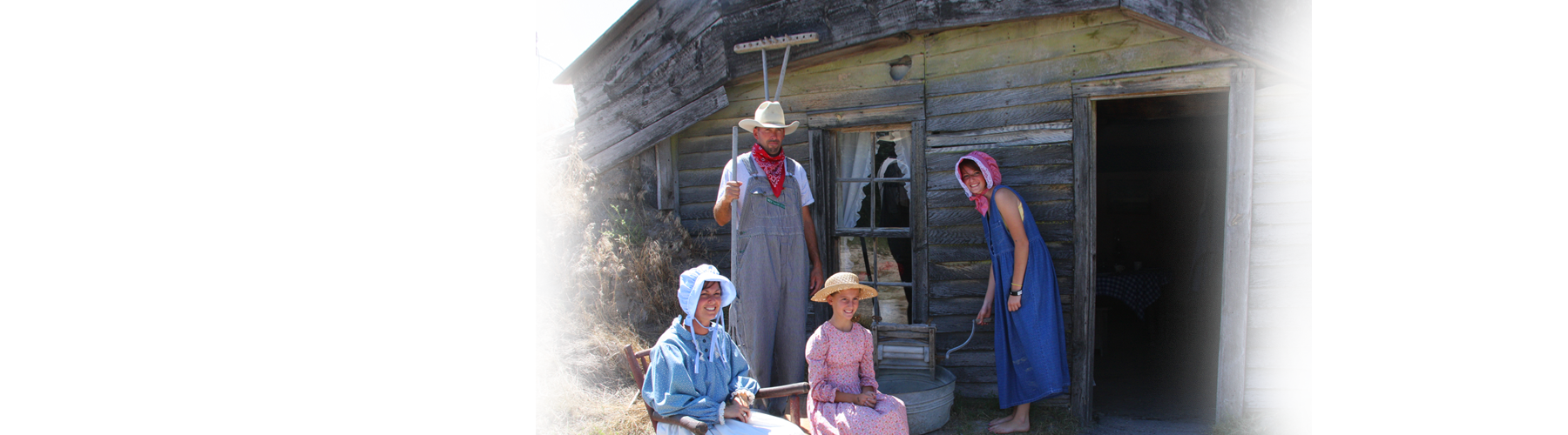 Experience the life of an early pioneer.